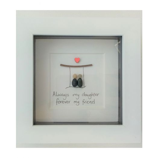 Simply Mourne | Always My Daughter Forever My Friend Frame- White