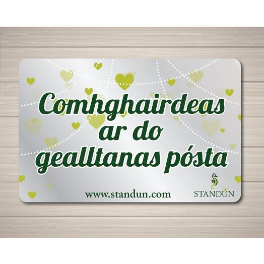 Standún eGift Card: Comhghairdeas Ar Do Gealltanas Posta