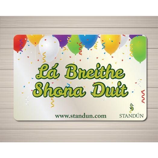 Standún eGift Card: La Breithe Shona Duit